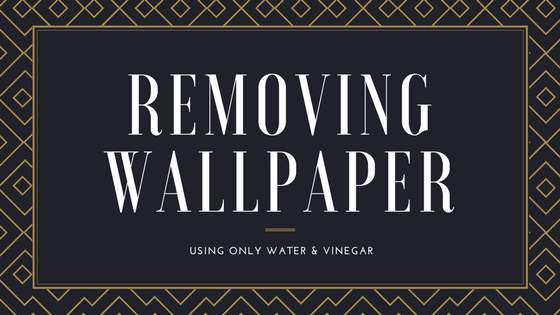 best way to remove wallpaper