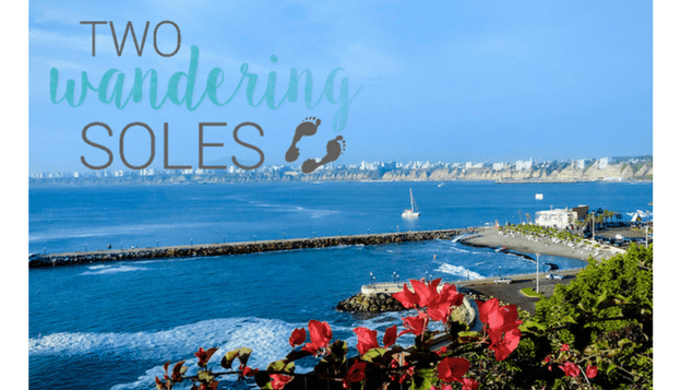Travel Bloggers- Two Wandering Soles in Lima