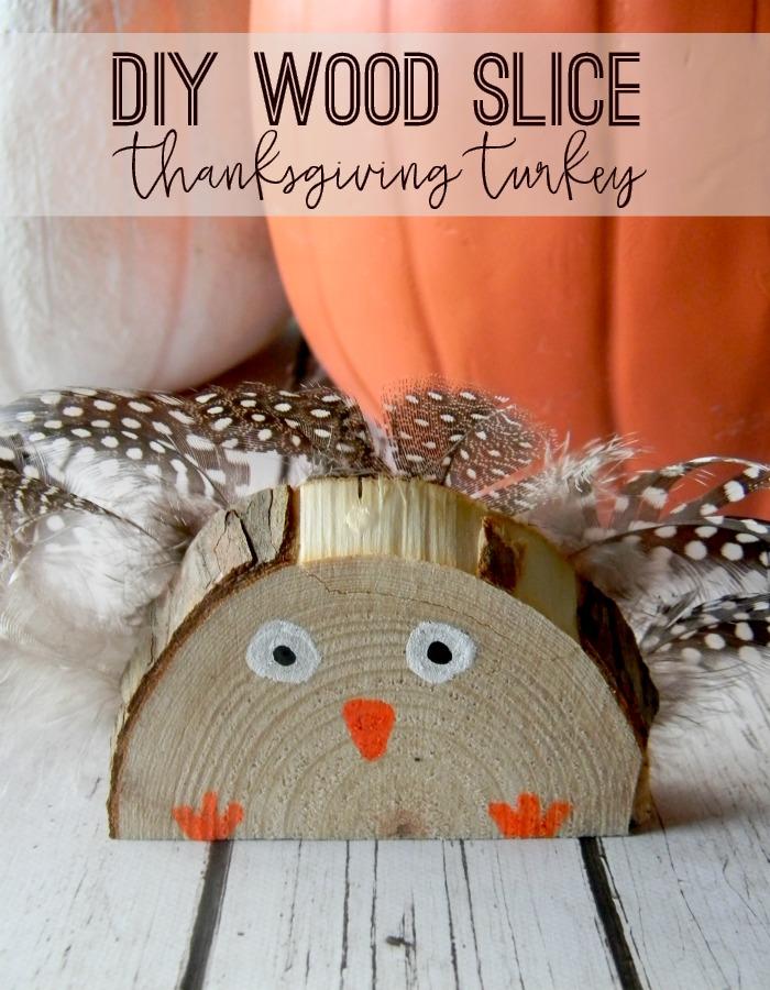 DIY Wood Slice Thanksgiving Turkey