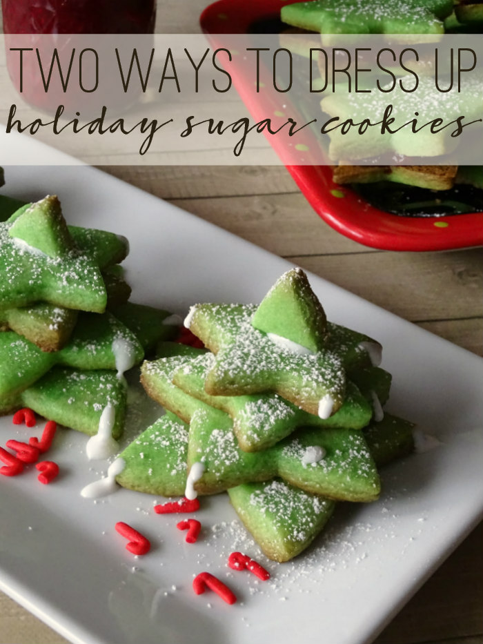 Two Ways to Dress Up Holiday Sugar Cookies