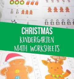 Christmas Kindergarten Math Worksheets [ 1200 x 735 Pixel ]