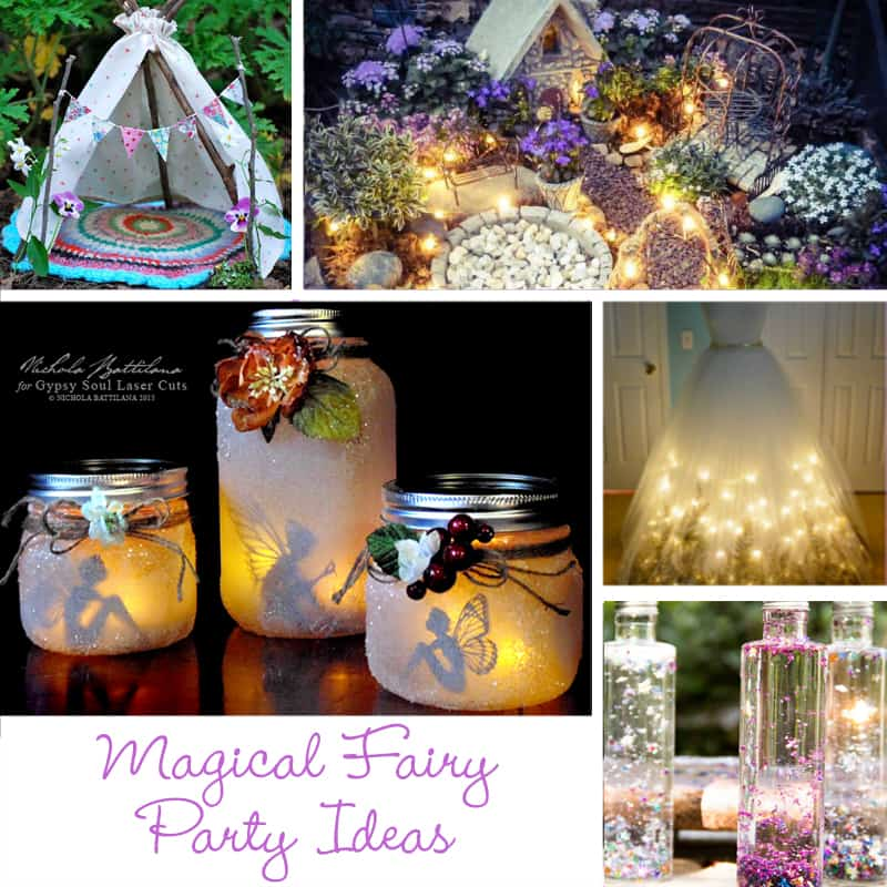 The Most Magical Fairy Party Ideas