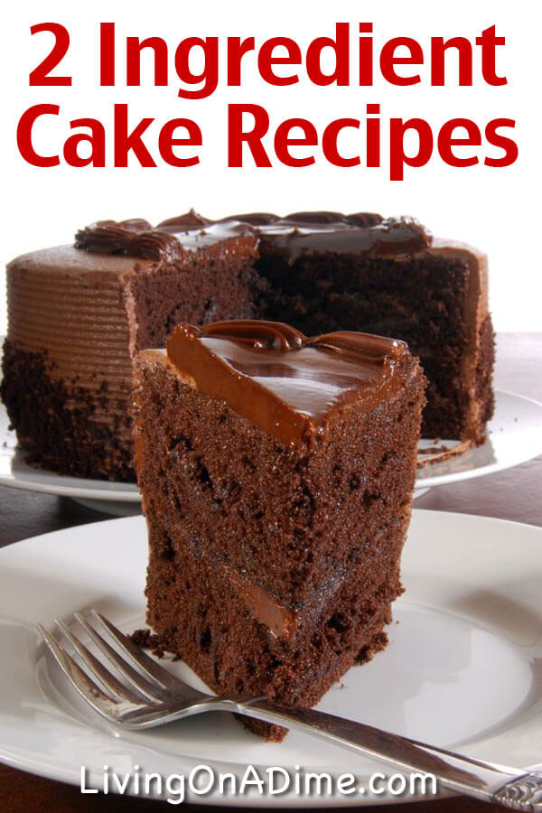 Easy Two Ingredient Cake Recipes