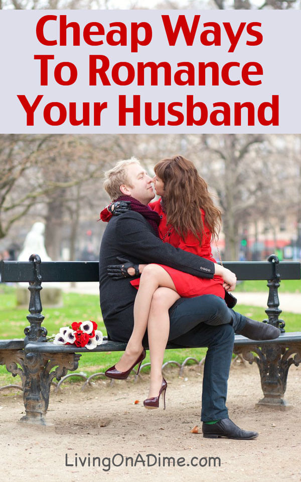 Cheap Ways To Romance Your Husband This Valentines Day