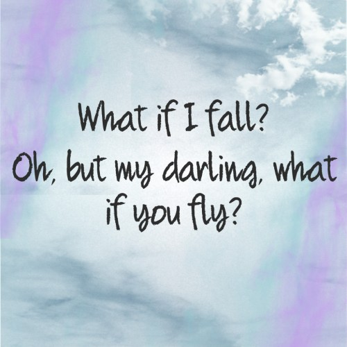 Living on Saltwater - What if I fall? Ob, but my darling, what if you fly?