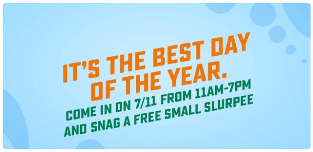 Image result for Get a FREE Slurpee® drink on 7/11 day.