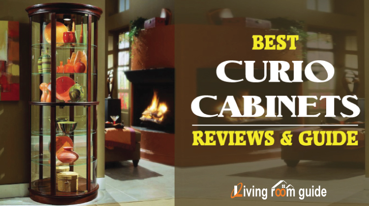 Best Curio Cabinets | Guide & Reviews