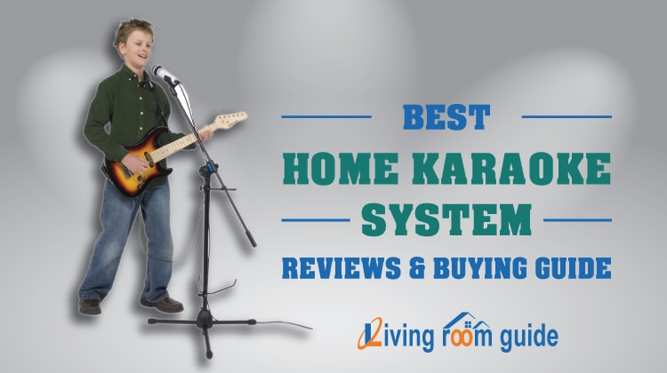 Best Home Karaoke System of 2017 I Review & Guide