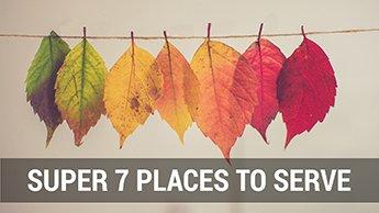 Super 7 Places to Serve