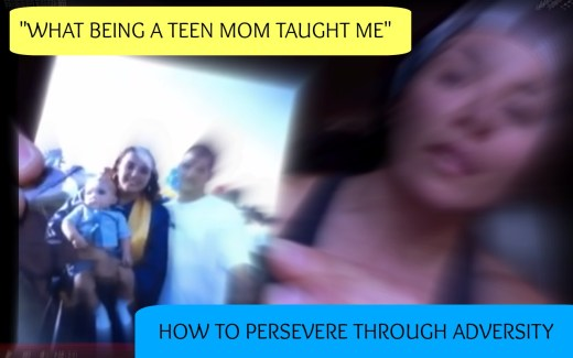 How to persevere through adversity teen mom