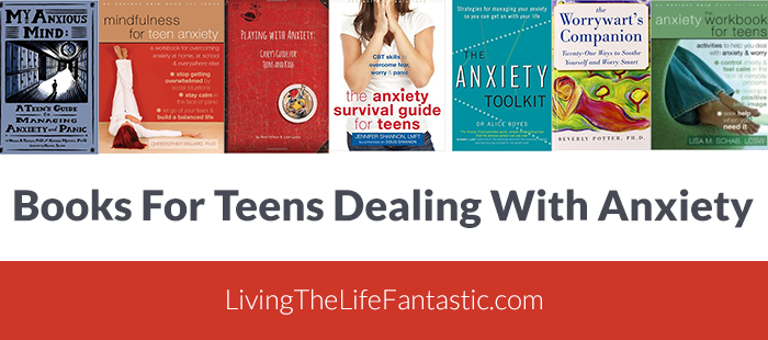 Books-For-Teens-Dealing-With-Anxiety