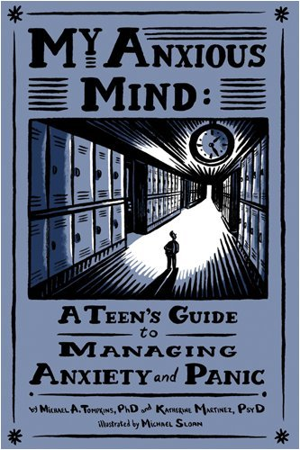 mindfulness for teen anxiety a workbook for overcoming anxiety at home at school and everywhere else