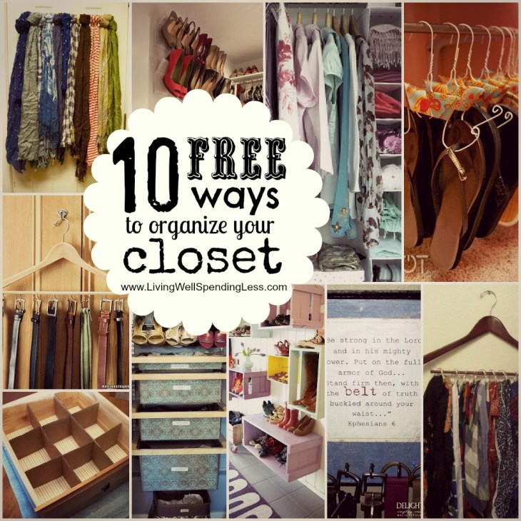 10 free ways to organize your closet and love your wardrobe!
