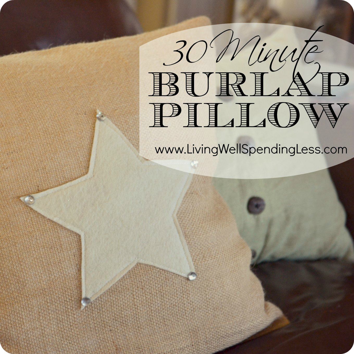 How to Make Burlap Pillow Covers  Living Well Spending Less