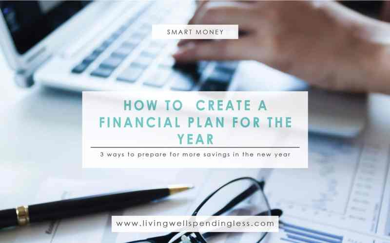How To Create A Financial Plan For The Year December Savings