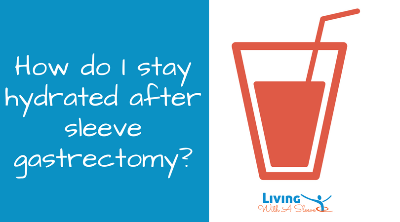 hydration after sleeve gastrectomy