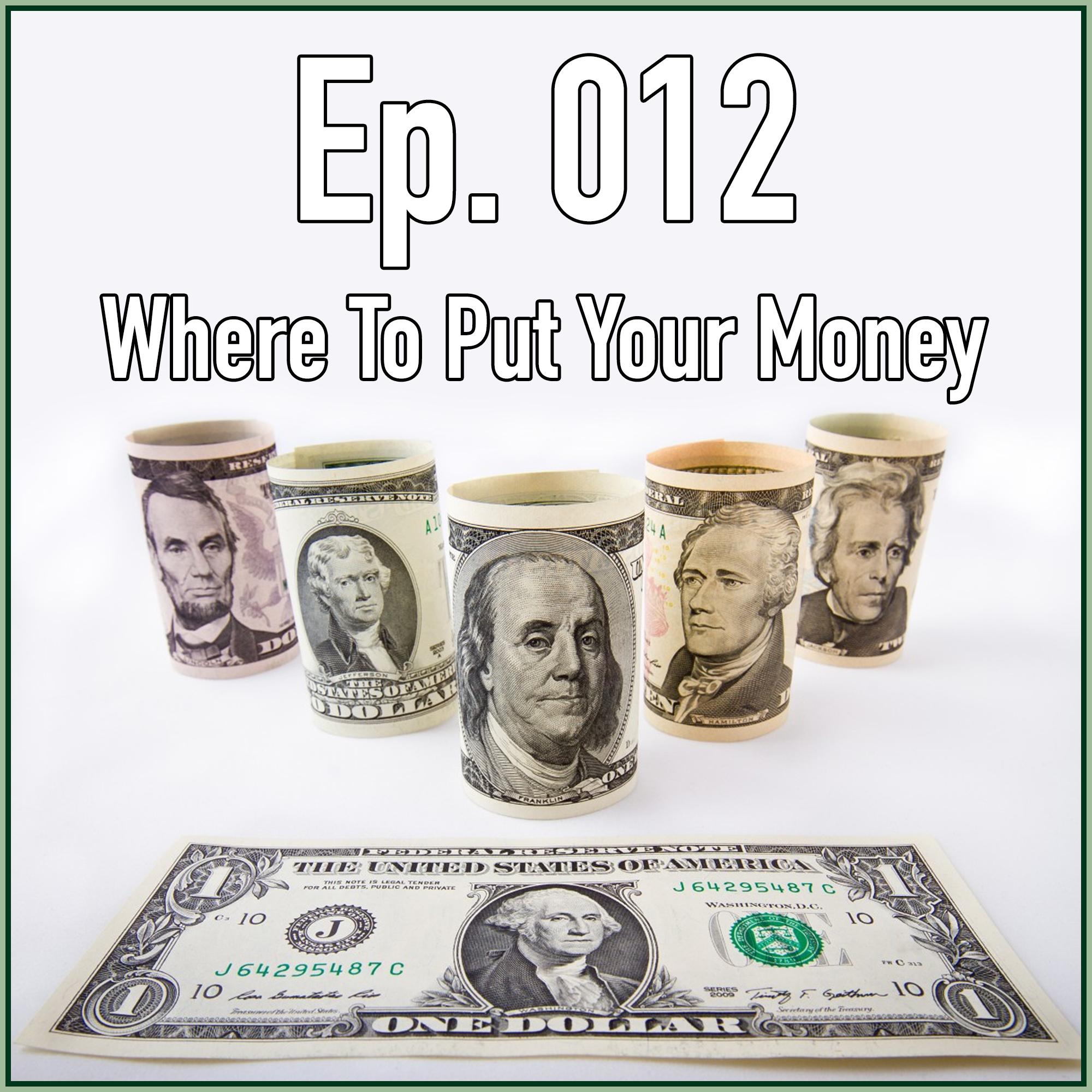 Where to put money 82