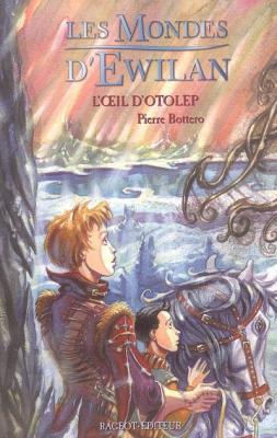 Couverture Les Mondes d'Ewilan, tome 2 : L'Oeil d'Otolep