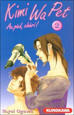 Couverture Kimi Wa Pet : Au pied, chéri!, tome 02