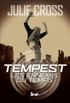 Couverture Tempest, tome 1 : Les Ennemis du temps