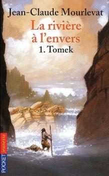 Couverture La rivière à l'envers, tome 1 : Tomek