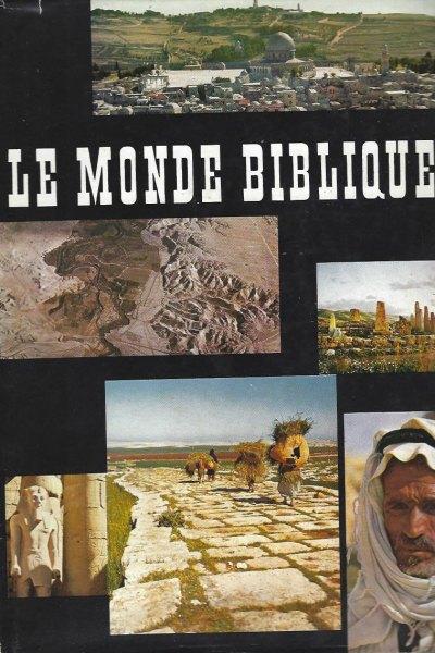 Le monde biblique