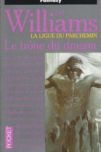 La ligue du parchemin: Le trône dragon