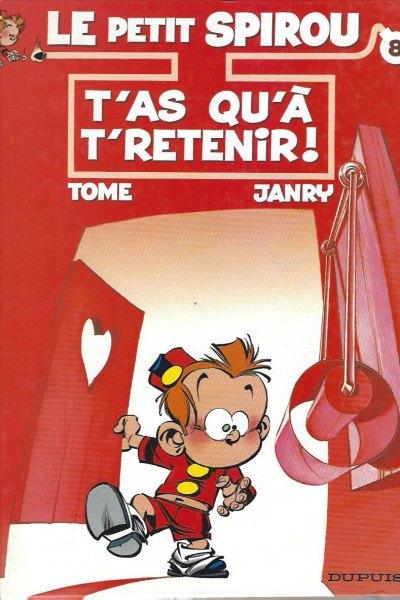 Le Petit Spirou, tome 8: T'as qu'à t'retenir!