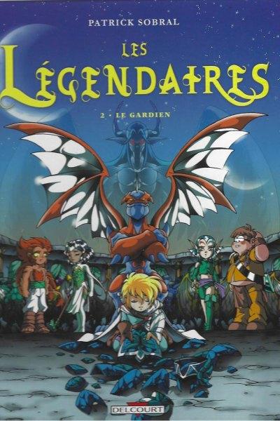 Les Légendaires, tome 2: Le Gardien