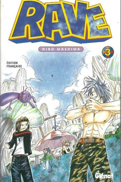 Rave, tome 3