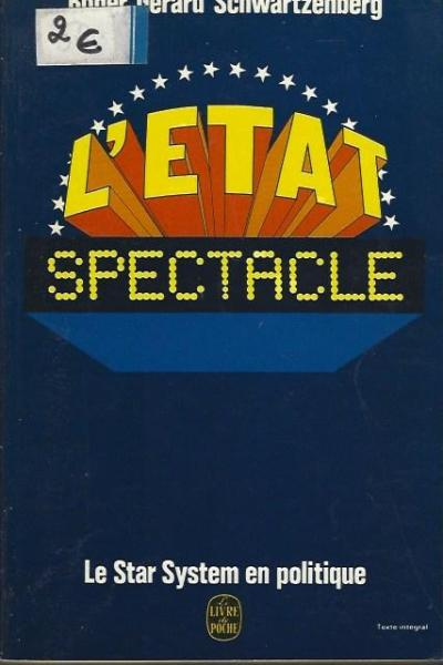 L'Etat Spectacle