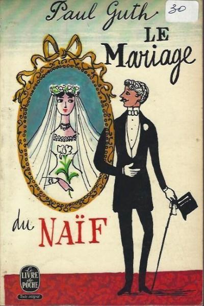 Le mariage du naïf