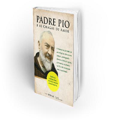 E-book - Padre Pio e as Chagas de Amor