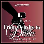 Audiobook 'From Deirdre to Deedee - An Erotic Bimbofication Tale' is out now!