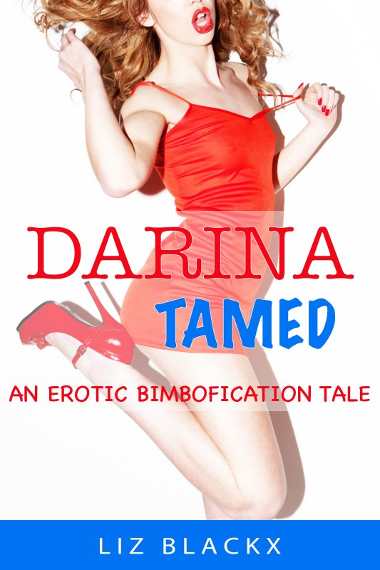 Darina Tamed – An Erotic Bimbofication Tale