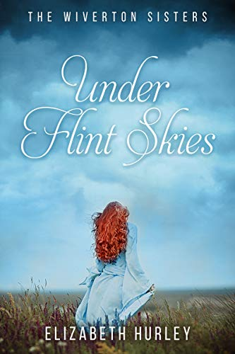 Under Flint Skies by Elizabeth Hurley. Front cover features a red headed girl in a big blue dress walking across a field