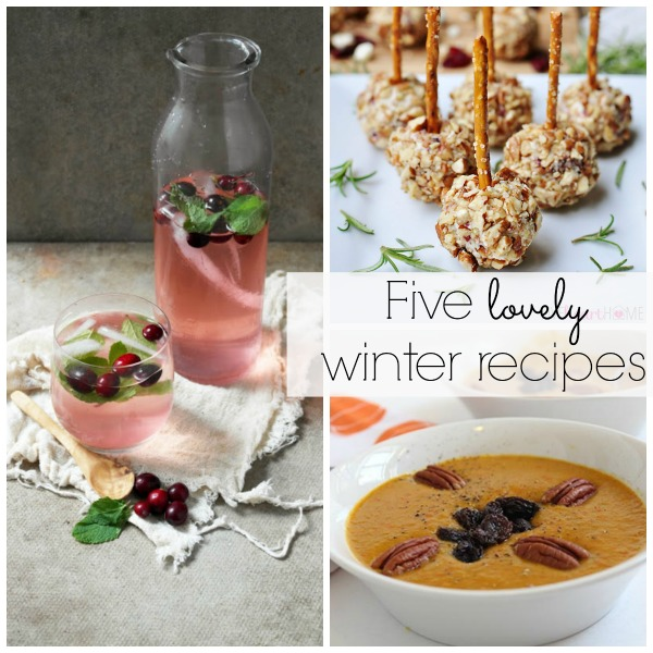 5 lovely winter recipes - Lizmarieblog.com