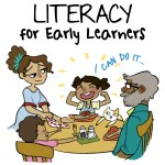 Literacy for Early Learners