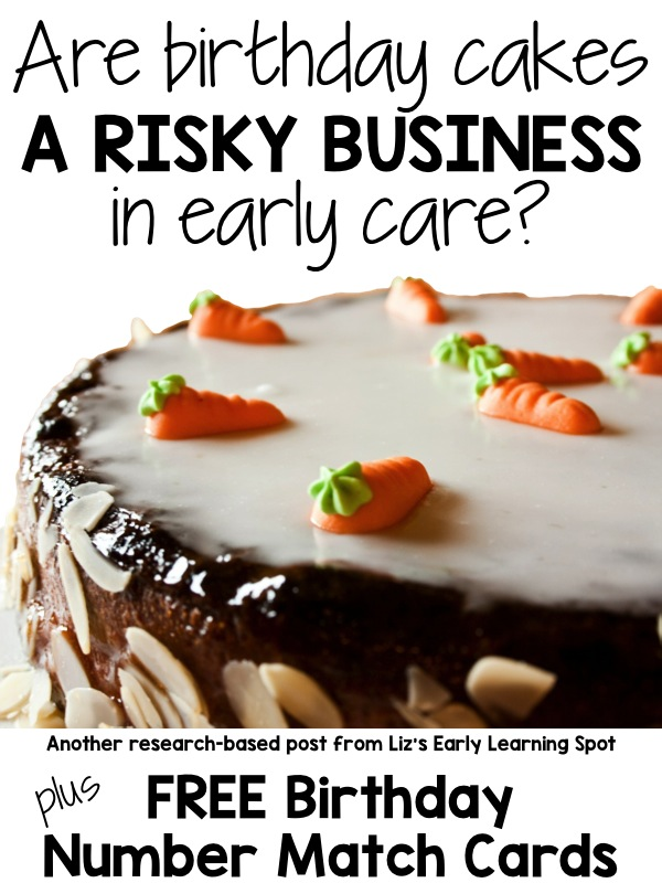 Are Birthday Cakes A Risky Business Lizs Early Learning Spot