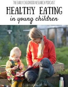 Healthy Eating in Young Children: #1