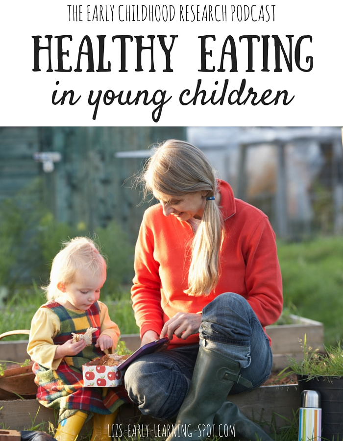 Listen to this podcast episode about healthy eating in young children.