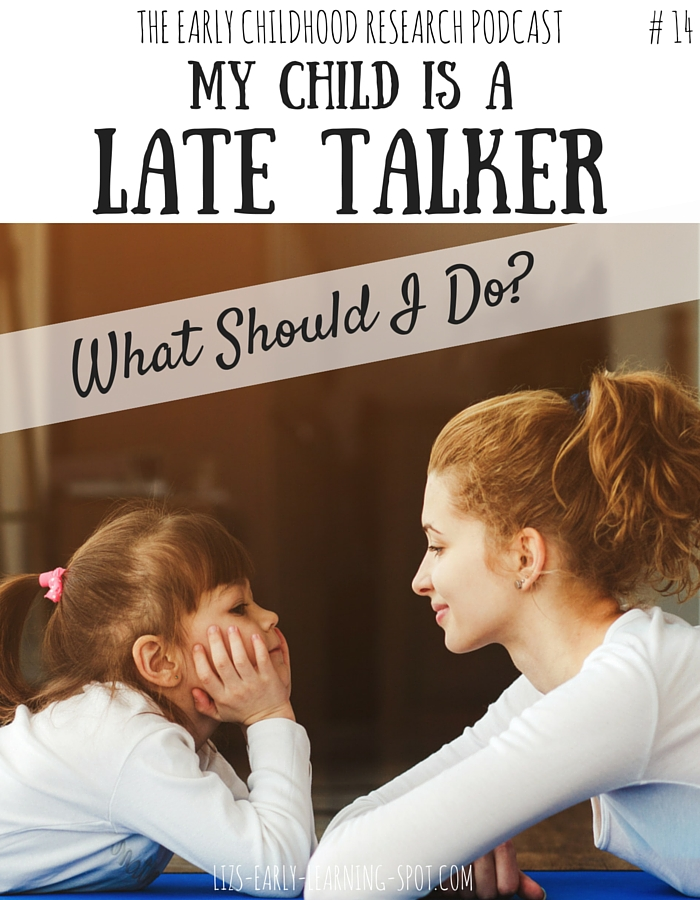 My Child is a Late Talker: What Should I Do? #14