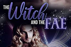 The Witch and the Fae – AJ Ryder