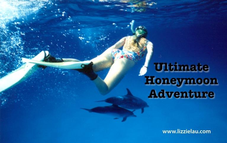 ultimate honeymoon adventure lizzie lau
