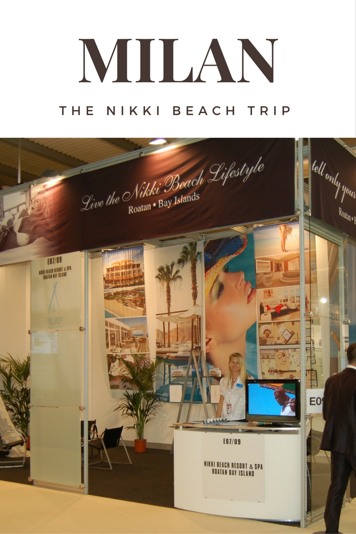 Milan our trip to promote Nikki Beach Roatan