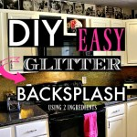 DIY GLITTER BACKSPLASH!
