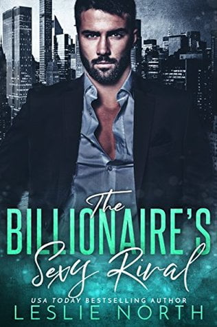 Review: The Billionaire's Sexy Rival – Leslie North