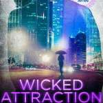 Wicked Attraction
