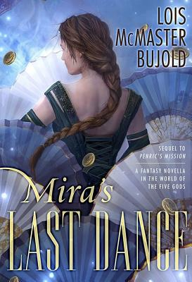 Review: Mira's Last Dance – Lois McMaster Bujold