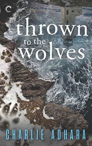 Review: Thrown to the Wolves – Charlie Adhara